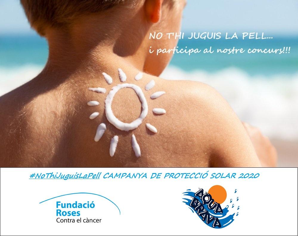 Campanya Solar 2020 NO T'HI JUGUIS LA PELL